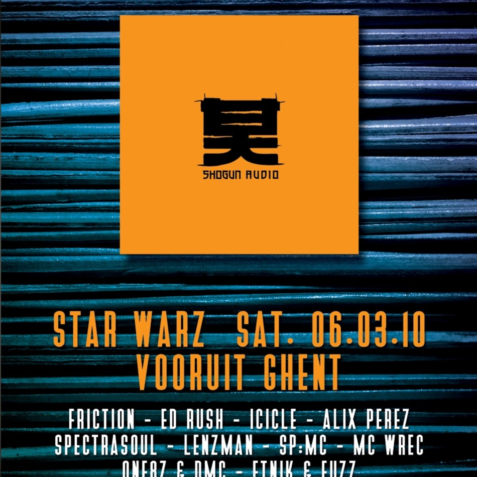 Star Warz presents Shogun Audio - Sat 06-03-10, Kunstencentrum Vooruit