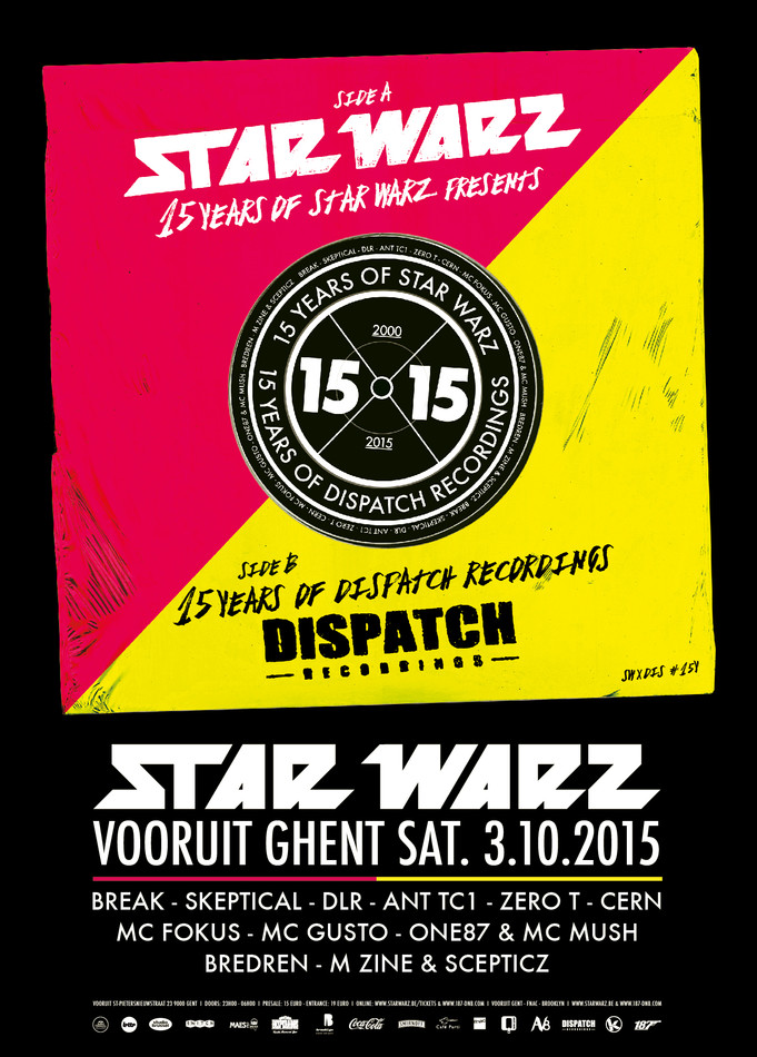 15 Years of Star Warz presents 15 Years of Dispatch Recordings - Sat 03-10-15, Kunstencentrum Vooruit