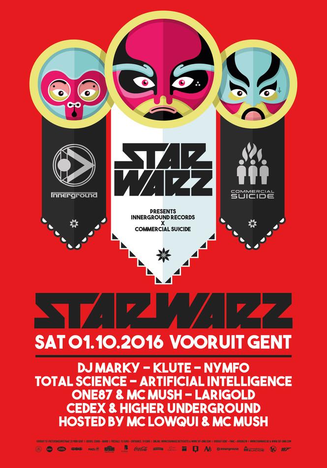 Star Warz presents Innerground X Commercial Suicide - Sat 01-10-16, Kunstencentrum Vooruit