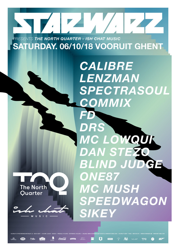 Star Warz presents The North Quarter X Ish Chat Music - Sat 06-10-18, Kunstencentrum Vooruit